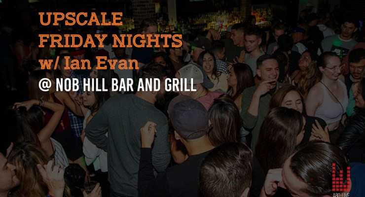 Upscale Fridays w/ Ian Evan – 10.12.18