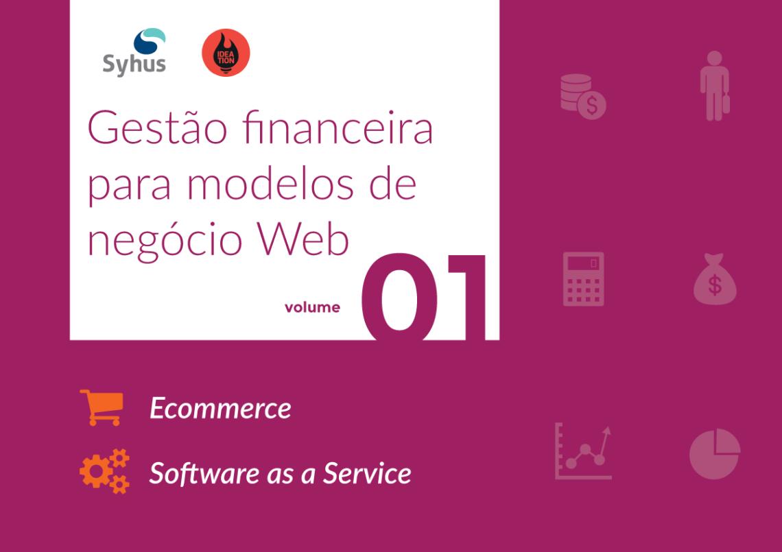 Ebook: Gestão Financeira para modelos de negócio web – Volume 1 (SaaS e Ecommerce)