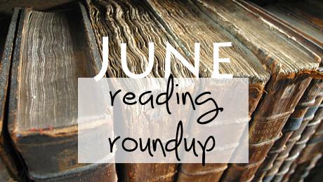 June Reading Roundup