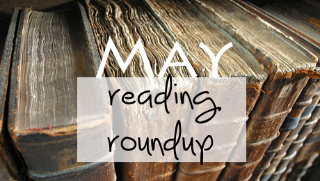 May Reading Roundup