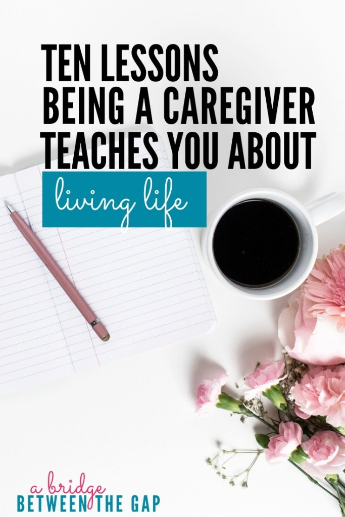 When I became a caregiver I thought I was the one providing a gift to my family. It never once occurred to me what I would *gain* from being a caregiver. #caregiving #caregiver #lifelessons #character #elderlyparent #elderly #sandwichgeneration #multigenerational #motivation #gratitude #alzheimers #dementia