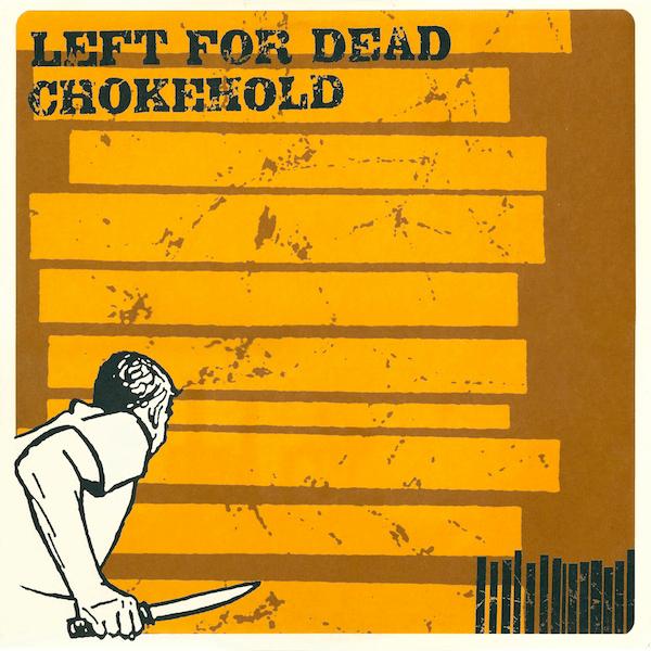 """Rhythm of Sickness Records #3 - Chokehold/Left for Dead split 12"""", 1996"""