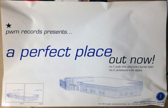 "Poster advertising ""A Perfect Place"" on Punx Without Mohawx Records"
