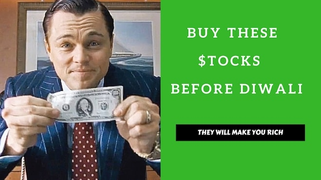 Stocks That Will Make You Rich This Diwali