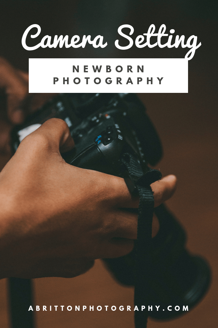 What is the camera settings for newborn pictures?