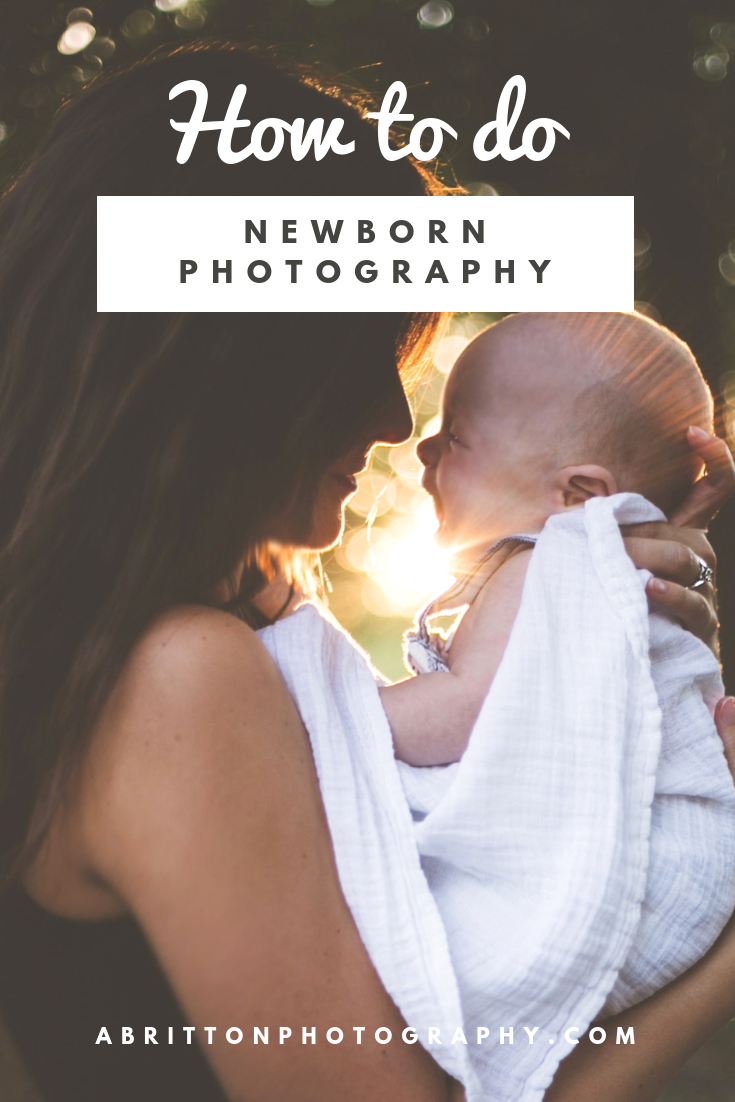 How to do Newborn Photography