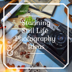 Complete Guideline for A Stunning Still Life Photography Ideas