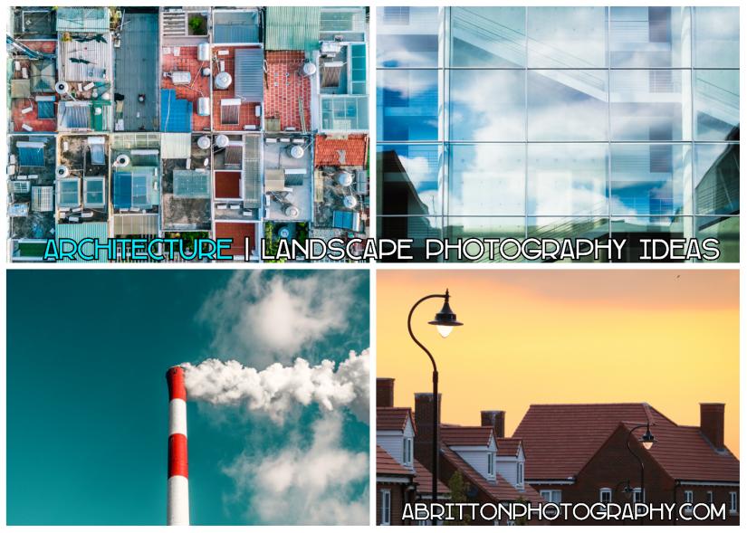 specific architecture landscape photography ideas