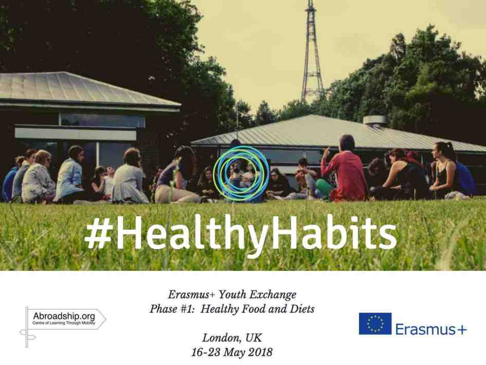 #HealthyHabits - Healthy Food and Diet - youth exchange - London - UK - abroadship.org