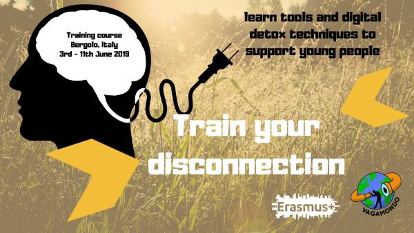 Train your Disconnection - training course - Italy - abroadship.org