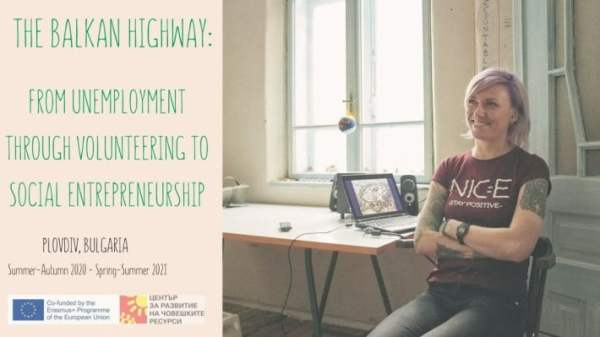 The Balkan Highway: from unemployment through volunteering to social entrepreneurship - Bulgaria - Erasmus plus volunteering - Abroadship.org