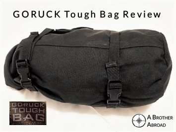 GORUCK Tough Bag Review by A Brother Abroad