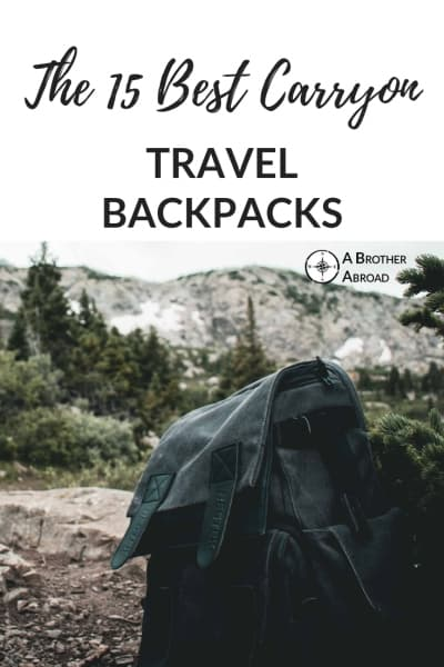 The 15 Best Carry on Backpack Options for Travelers | Backpacks | Durable, Cheap, designed for Women, urban Travel Friendly