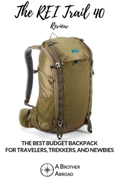 An REI Trail 40 review: The perfect carry on backpack for budget travelers, trekkers, and newbies.  From Galapagos to Everest Base Camp, this was absolutely one of the best packs I've owned...and the cheapest too...