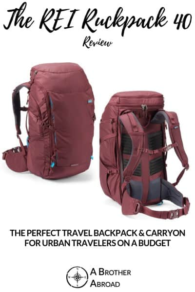 The REI Ruckpack 40: The perfect travel backpack and carry on for urban travelers on a budget | An REI Ruckpack 40 Review
