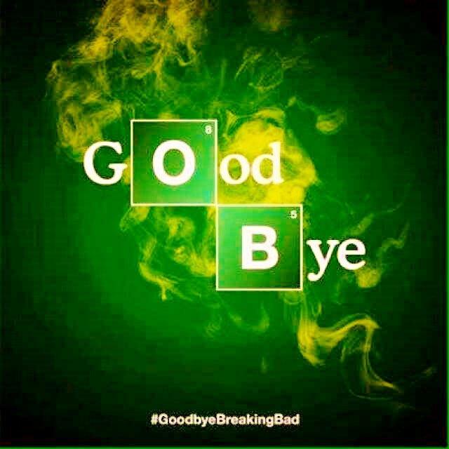 Bye Bye Breaking Bad!