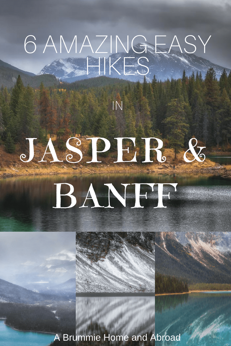 6 Amazing and Easy Hikes in Jasper & Banff National Parks