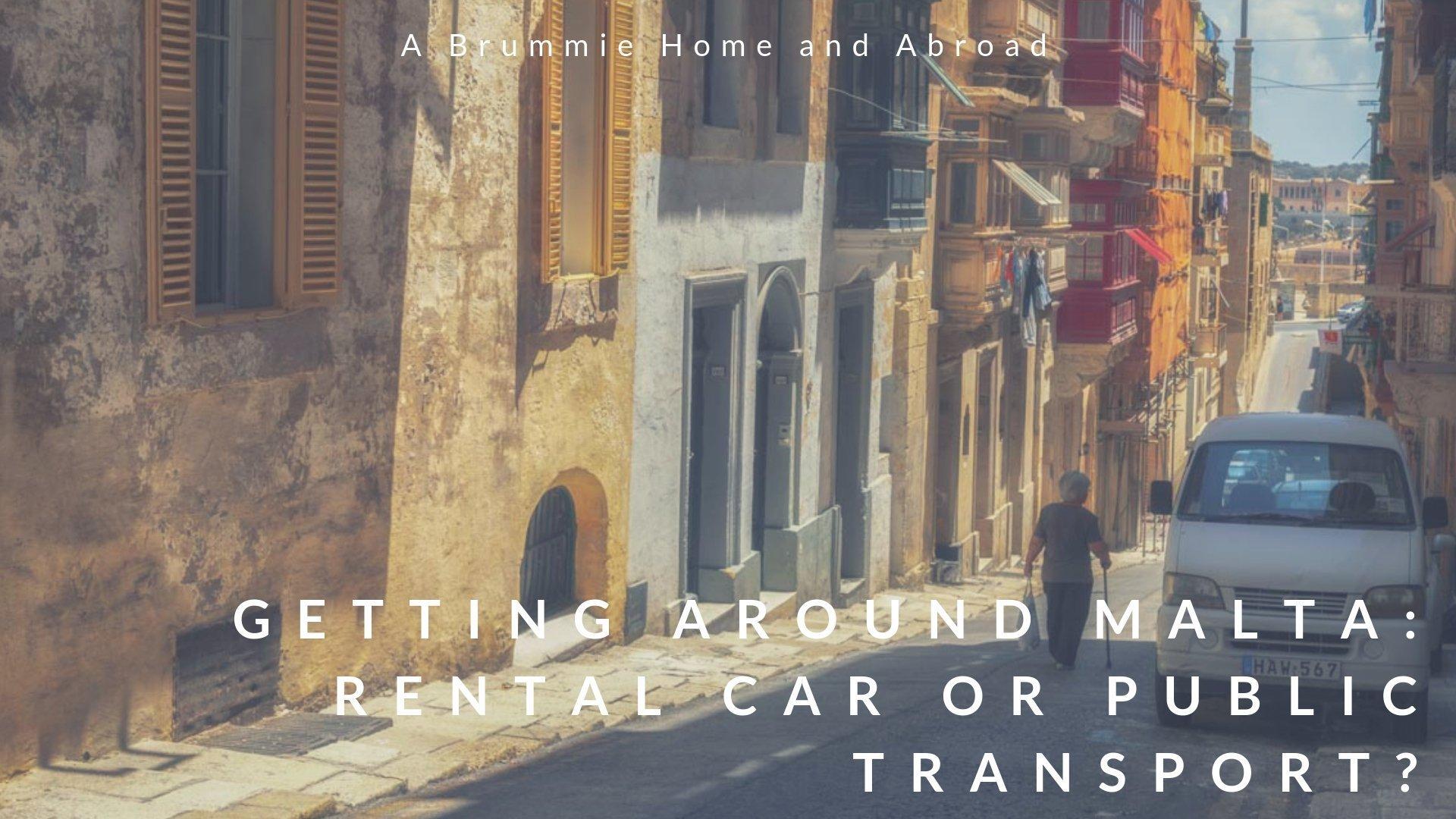 Getting around Malta: Car v Bus