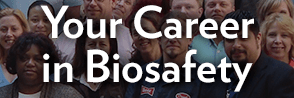 Your Career in Biosafety