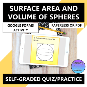 Surface Area and Volume of Spheres Google Forms Quiz Practice