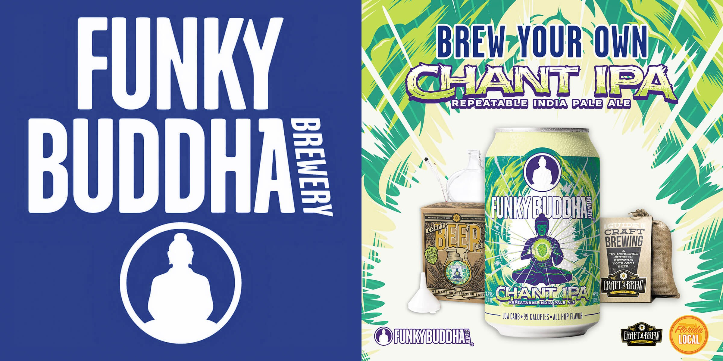 Quarantined craft beer drinkers can now brew Funky Buddha Brewery's newest core beer — Chant IPA — at home with an all-in-one beer making kit.