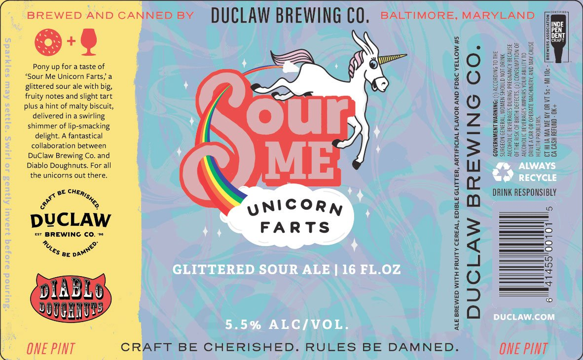 Label design for 16 oz. cans of the Sour Me Unicorn Farts by DuClaw Brewing Co.