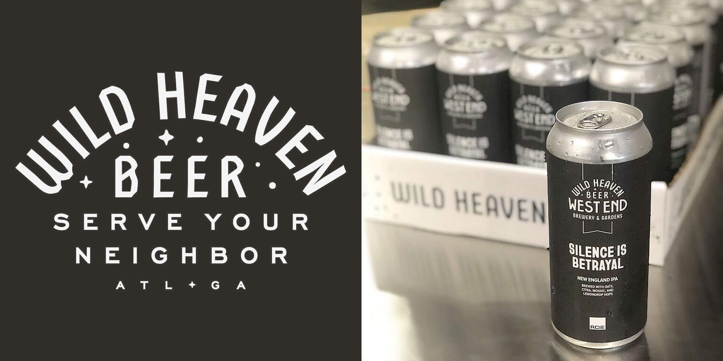 """Wild Heaven Beer is fighting racial injustice with their """"Silence Is Betrayal"""" NEIPA, whose proceeds benefit Atlanta's Russell Center for Innovation & Entrepreneurship."""