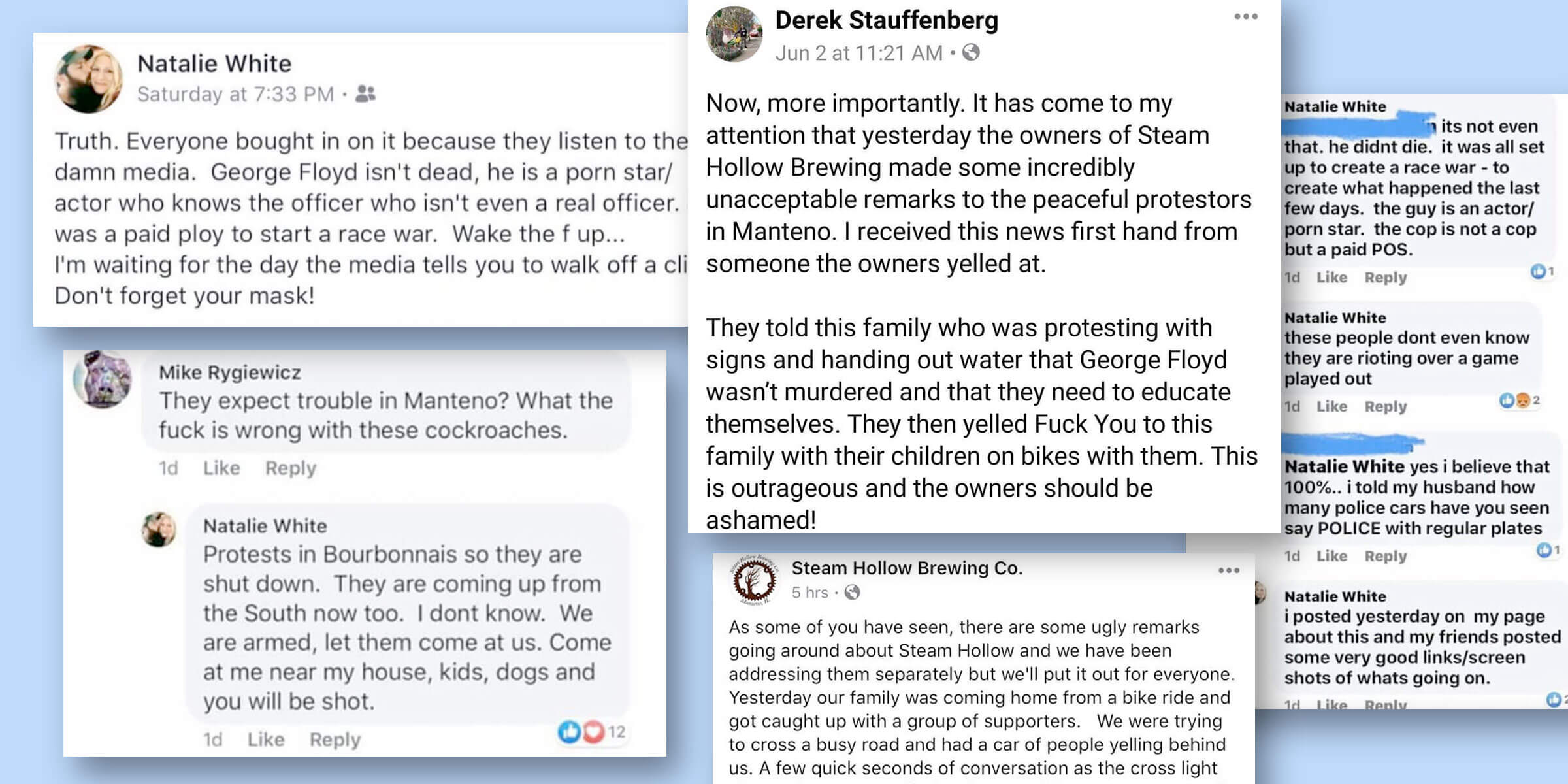 Steam Hollow Brewing made the outrageous claim that the murder of George Floyd was staged, and as one would expect, the backlash was justifiably fierce.