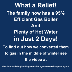 What a relief! The family now has a 95% efficient gas boiler and plenty of hot water in just 2 days.