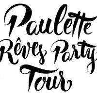 Paulette Rêve Party à Bordeaux!