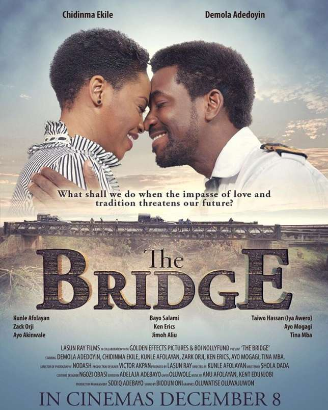 Kunle Afolayan's; The Bridge Set To Hit Cinemas On Friday, December 8