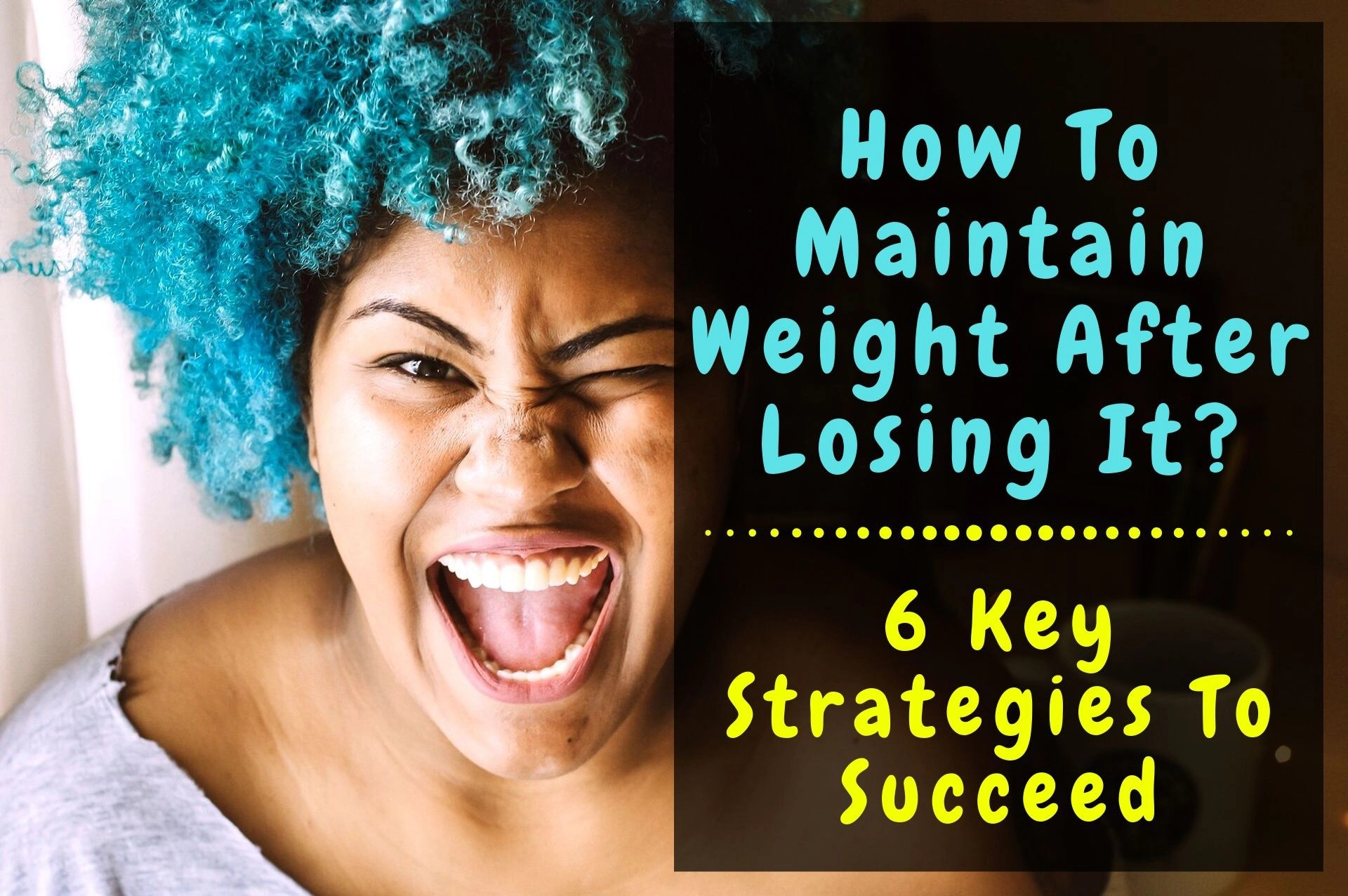 How To Maintain Weight After Losing It