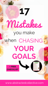 Not achieving your goals? Here are 17 mistakes you are making when setting goals. And some goal setting quick tips to turn them around!