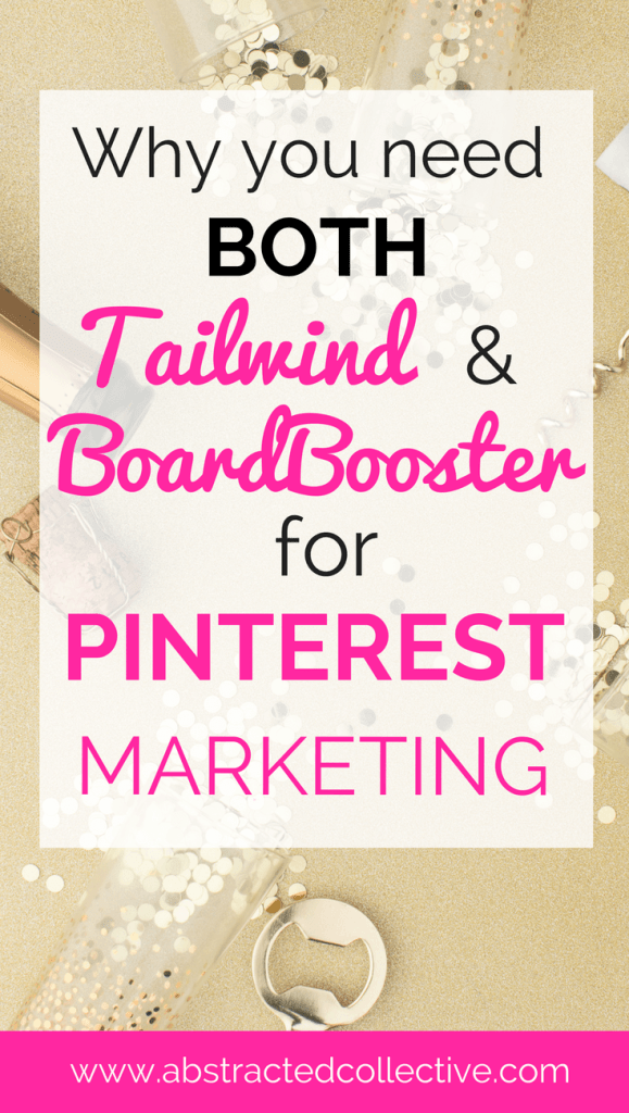 Why you need both Tailwind & Boardbooster for Pinterest Marketing