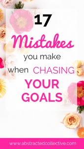 Not achieving your goals? Creating lots of to do lists and never finishing anything? Feeling unproductive and unmotivated? Here are 17 mistakes you are making when setting goals. These are keeping you from achieving them! I offer some goal setting quick tips to turn them around! Set setting amazing goals and slaying them!
