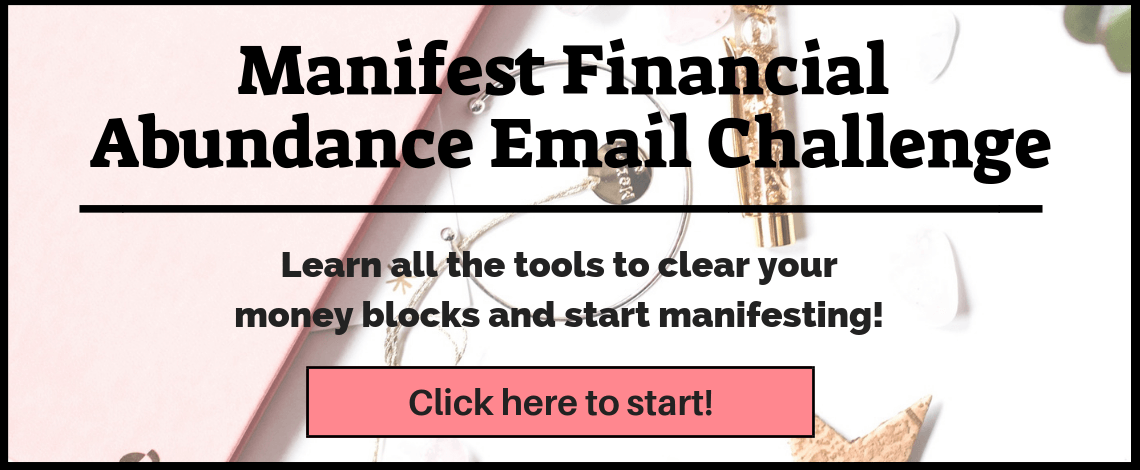 Start manifesting financial abundance! Clear your money blocks, set firm positive intentions, start a gratitude journal, tune your intuitive sense and take inspired action. All the financial abundance you so desire is about to manifest!