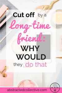 When long-time friendships end, it is always so sudden and out of the blue, so why do people do that? Let's explore the psychological reasons behind why friends resort to doing this and how once-treasured friendships end.