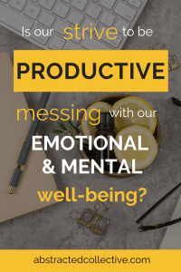 We are always looking for tips on how to be more productive than we already are. In doing so, are we making ourselves more anxious and stressed out than before, affecting our mental and emotional well-being in the process? Let's explore in this post.
