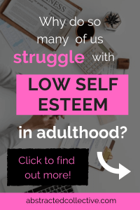 Are you struggling with low self-esteem? If you are, you are not alone. So many of us do and in this post we explore the most common causes of low self esteem. Read on!
