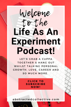 Welcome to the life as an experiment podcast! A podcast for anything personal growth, career, relationships and so much more. We aim to make you think differently about life!