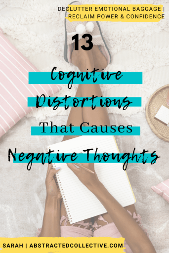 13 cognitive distortions that causes negative thoughts