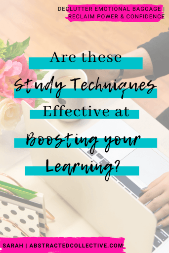 Are these study techniques effective at boosting your learning?