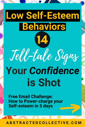 Low self-esteem behaviors and symptoms: How to spot low self-confidence, here are 14 tell-tale signs!