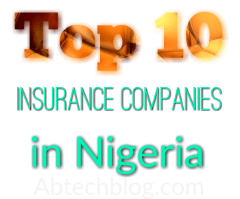 Best 10 Insurance Companies/Firms in Nigeria [2018 Top List]