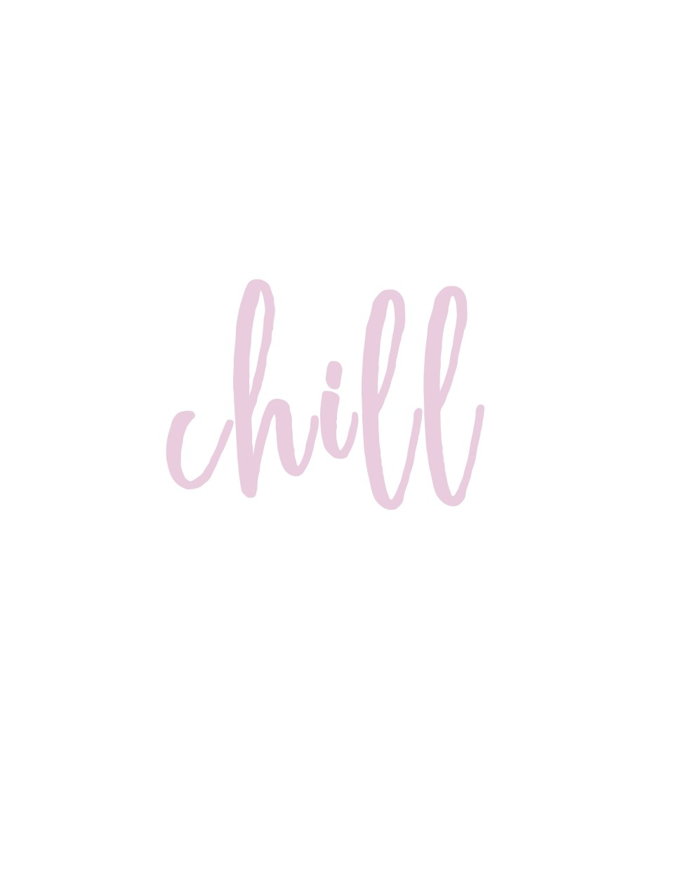 chill printable