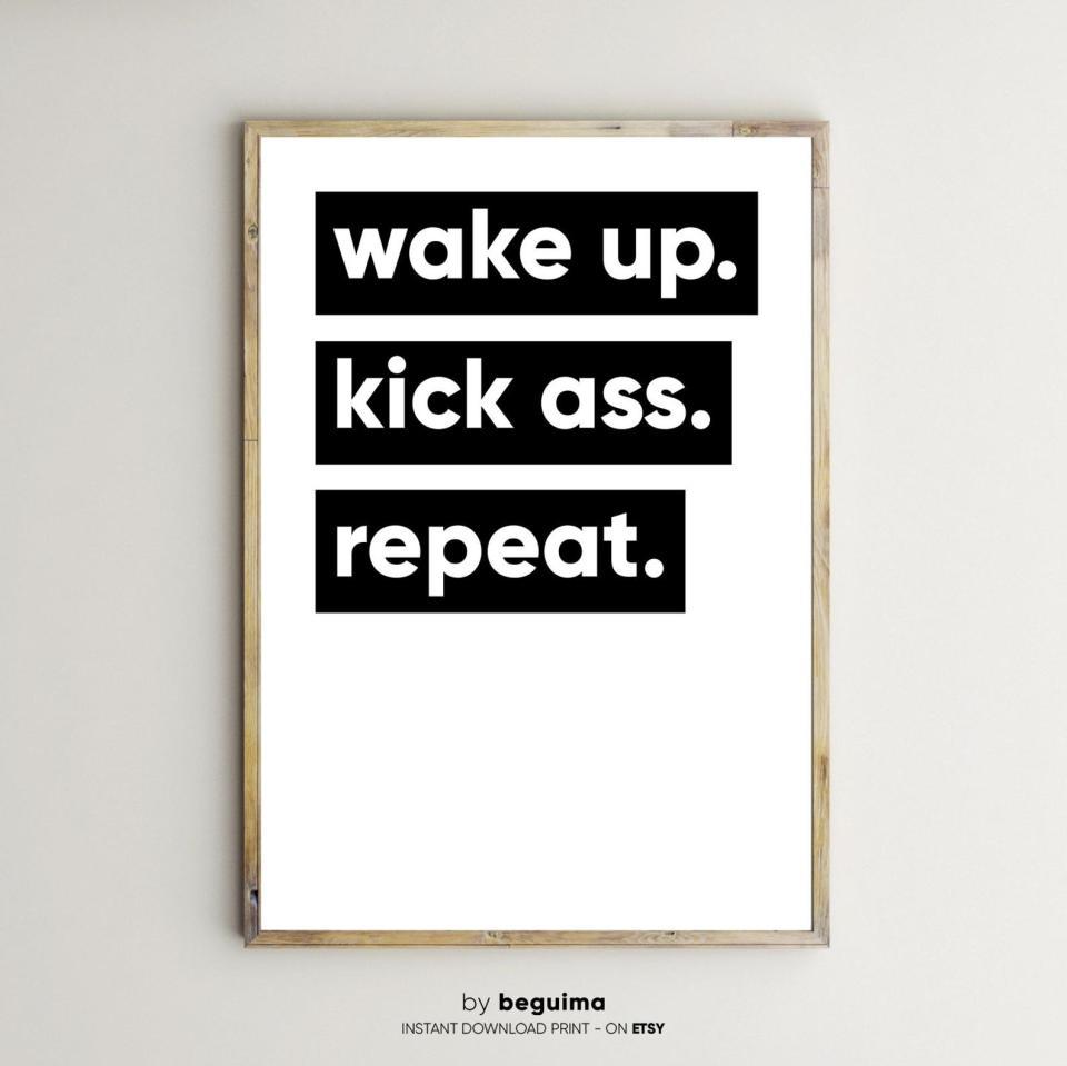 wake up kick ass repeat printable