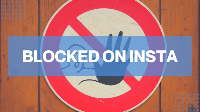 Gadgets How To Avoid Your Instagram Blocked