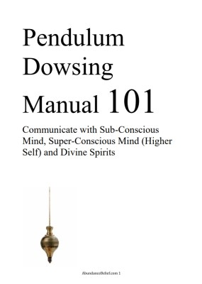 Pendulum Dowsing Manual, Dowsing Book, Dowsing Course free pendulum charts - dowsing manual1 285x400 - Free Pendulum Dowsing Manual & Charts