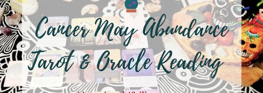 Cancer May Tarot & Oracle Readings ~ ALT Premium