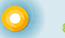 أبرز 7 ميّزات قادمة في أندرويد 8.0
